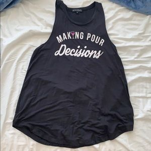 """Making Pour Decisions"" tank"